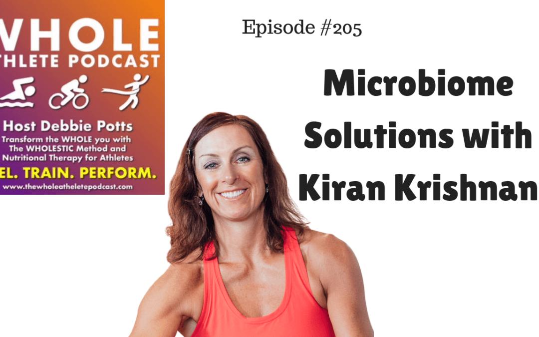 Episode #205: Microbiome Solutions with Kiran Krishnan