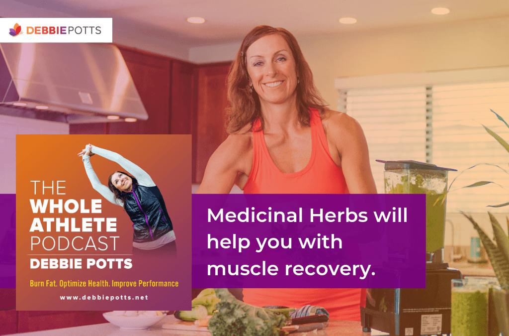 #224: Exploring Medicinal Herbs