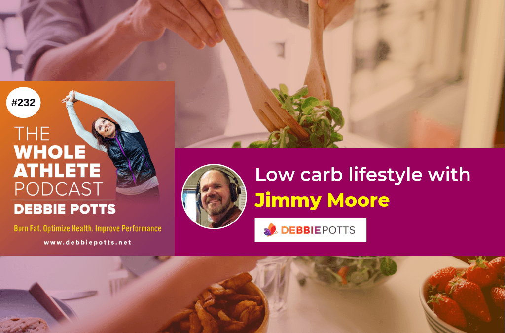 #232: Jimmy Moore for The WHOLE Athlete Journey
